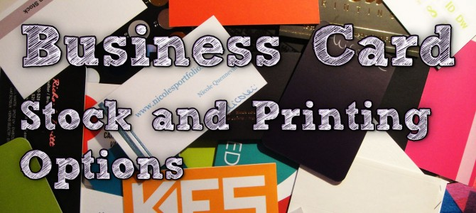 Business Cards: Stock and Printing Options